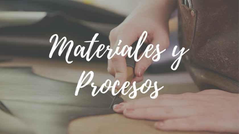 materiales y procesos artesanales