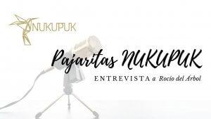 Entrevista pajaritas Nukupuk